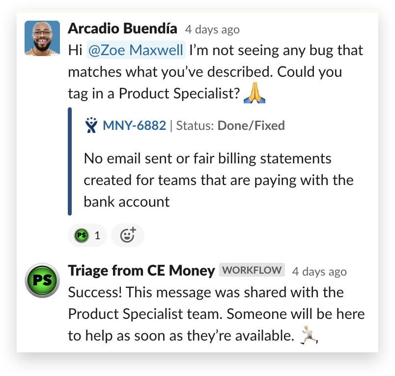 An issue is escalated to a product specialist with an emoji