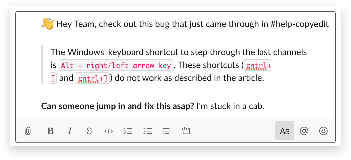 A text editor makes it easy to format messages in Slack