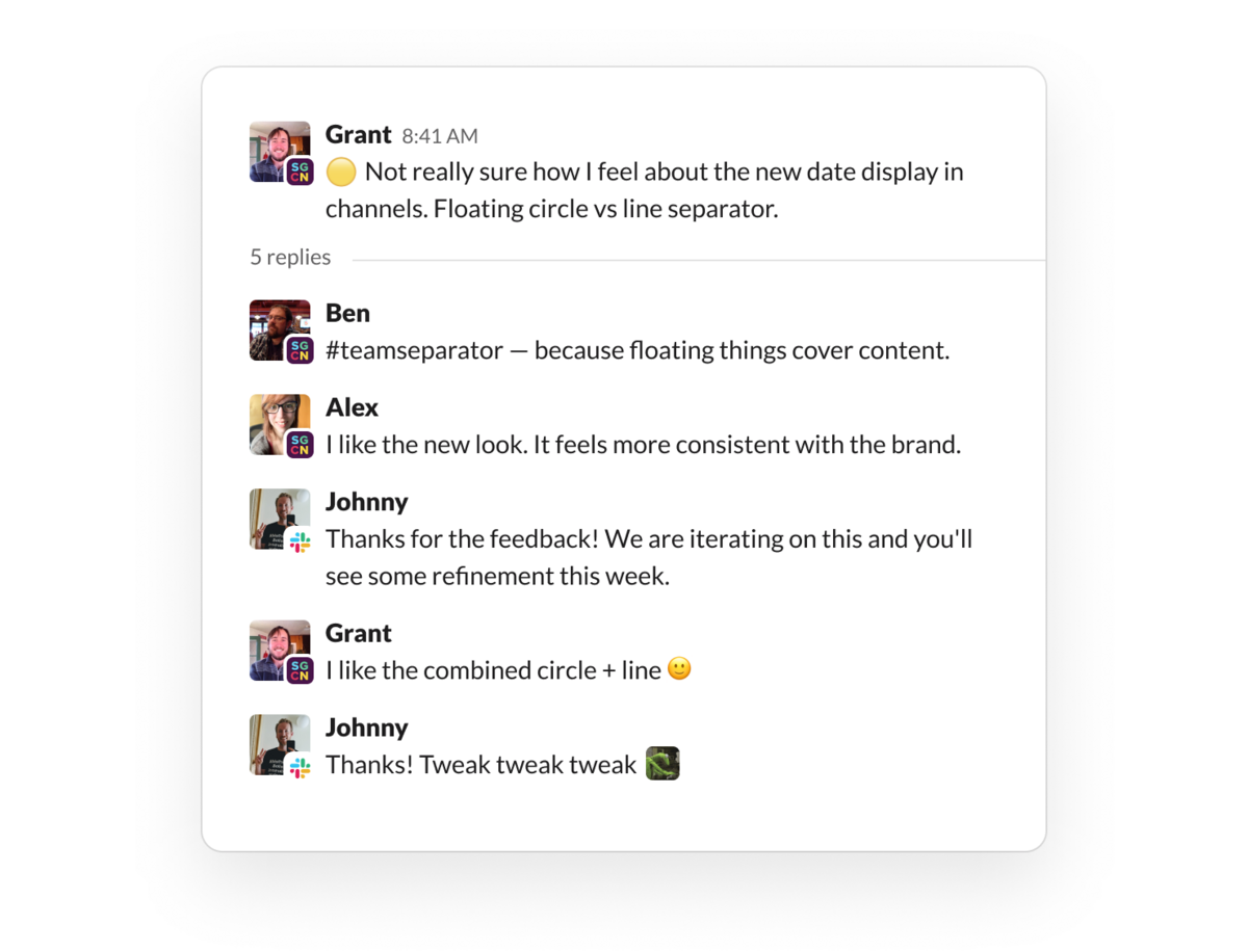 Pilot customers provide feedback in a shared Slack channel