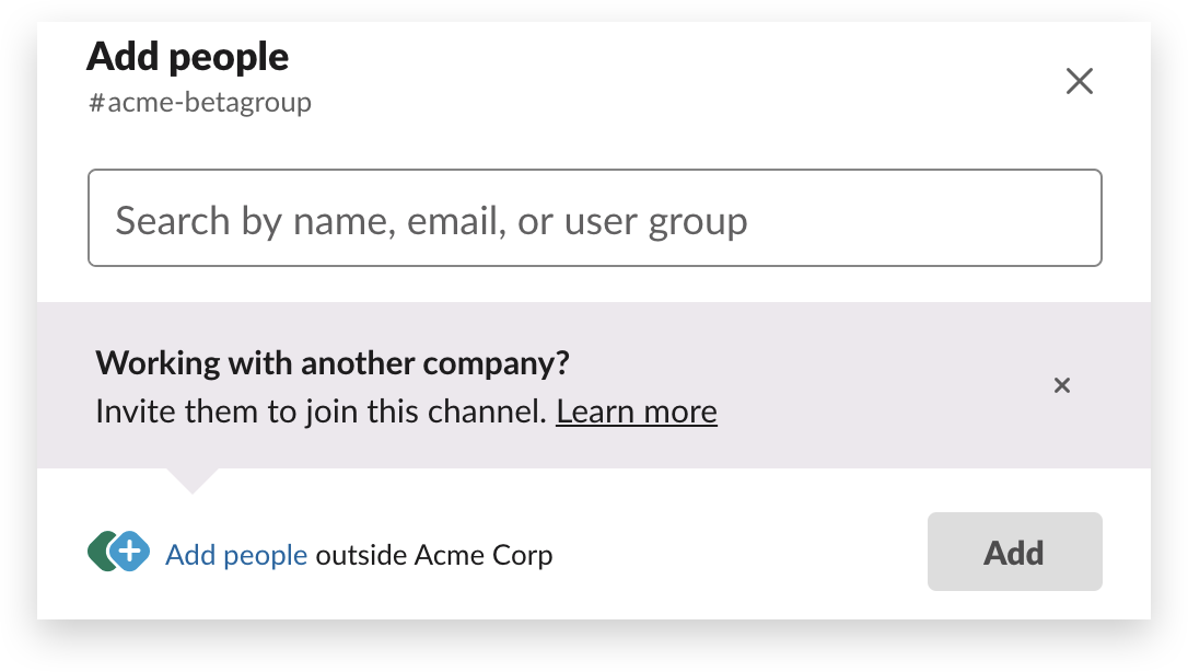 The first step in adding an external partner to a channel in Slack