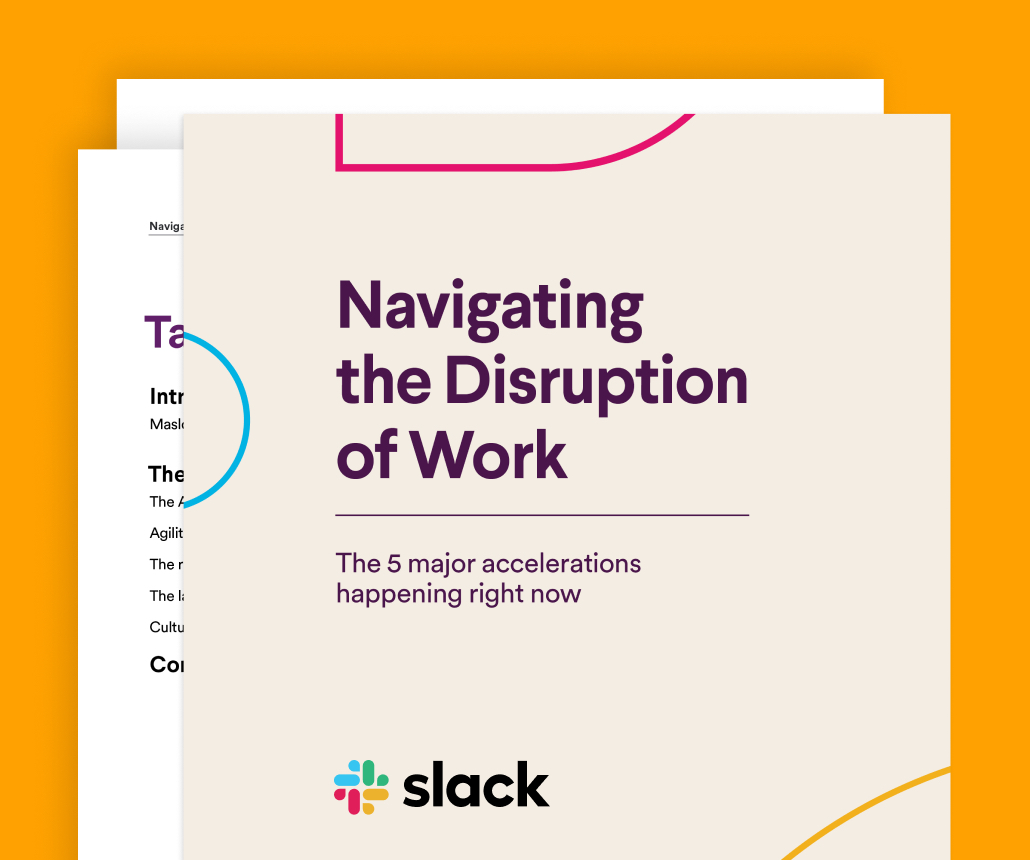 Navigating the Disruption of Work guide by Slack