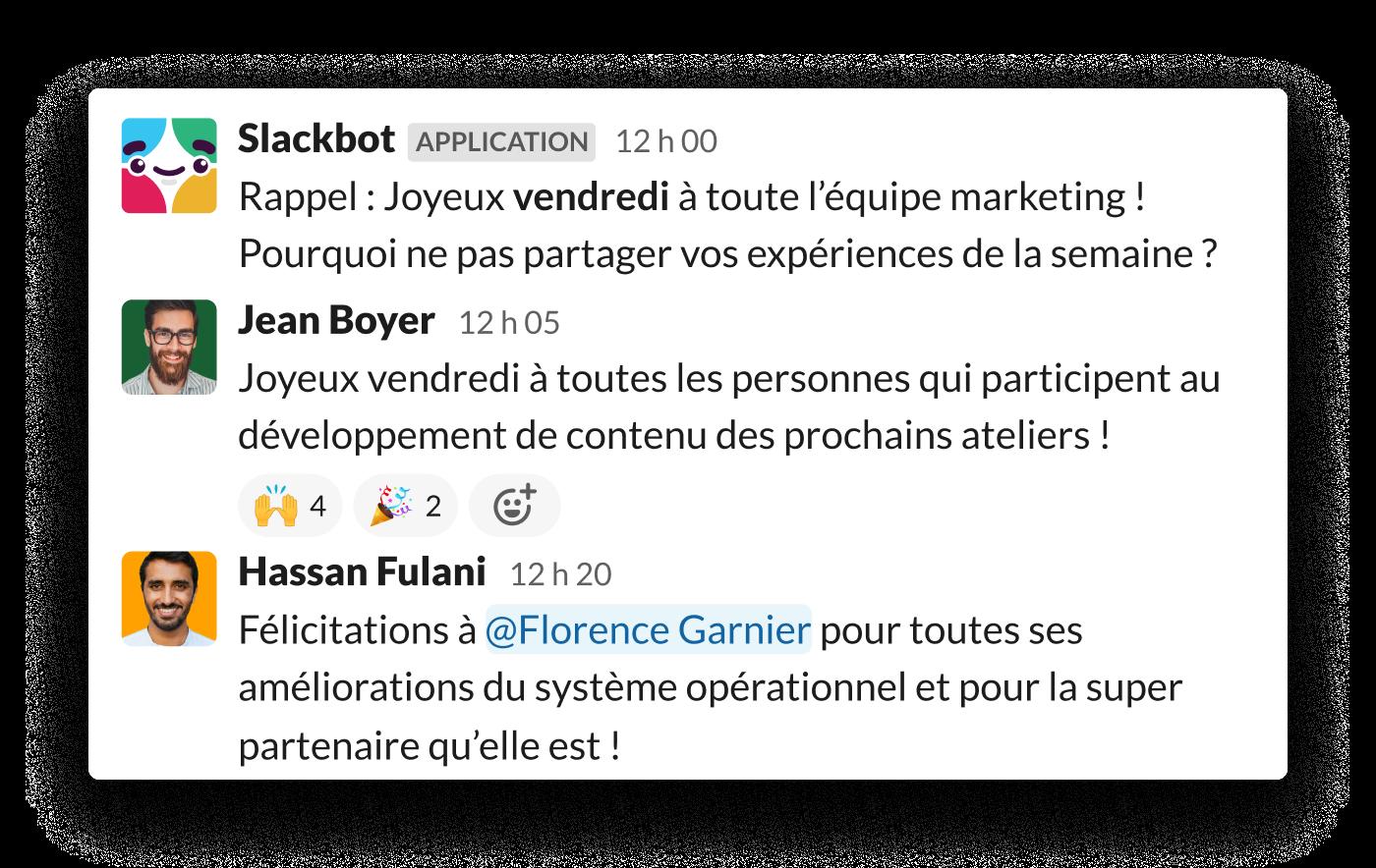 Un message automatique Slack invite les collaborateurs à apprécier le travail de chacun