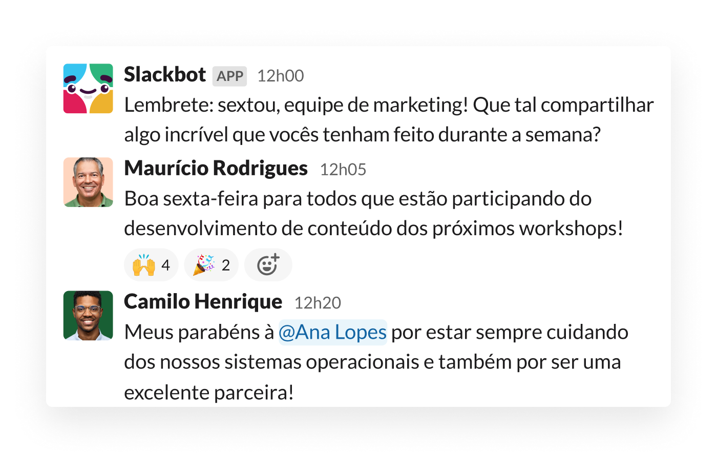 Uma mensagem automatizada do Slack incentiva os colegas de equipe a reconhecer o trabalho uns dos outros