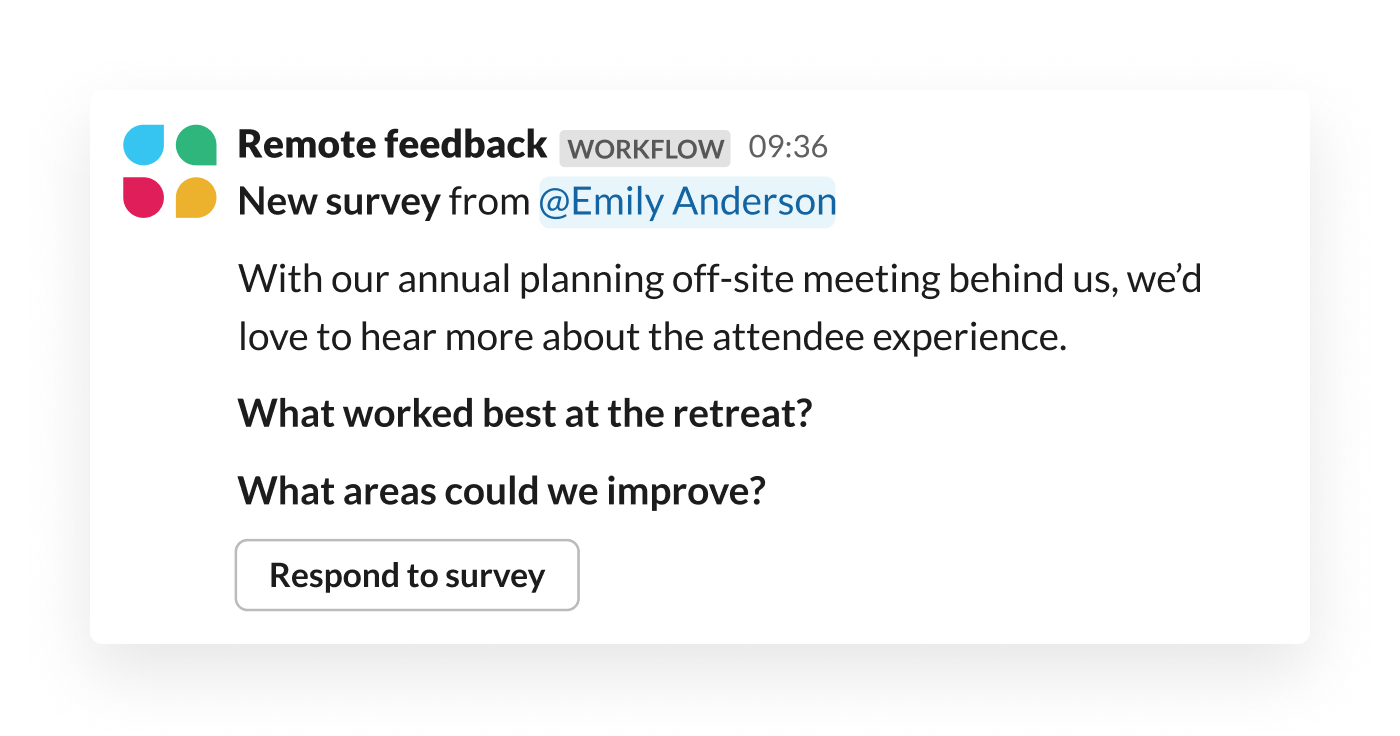 An automated survey – built with Workflow Builder – prompts a team for feedback on a recent off-site meeting