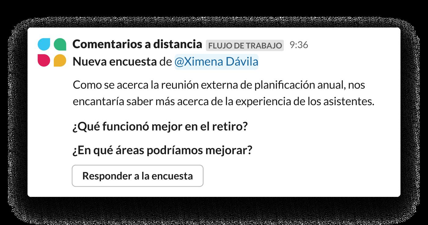 Una encuesta automatizada (hecha con el Generador de flujos de trabajo) le solicita a un equipo comentarios sobre un evento externo reciente