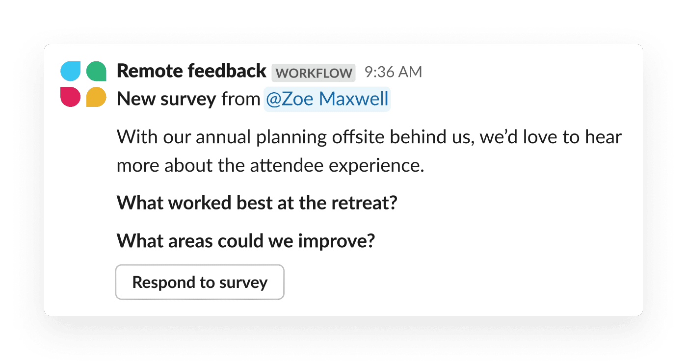An automated survey—built with Workflow Builder—prompts a team for feedback on a recent offsite