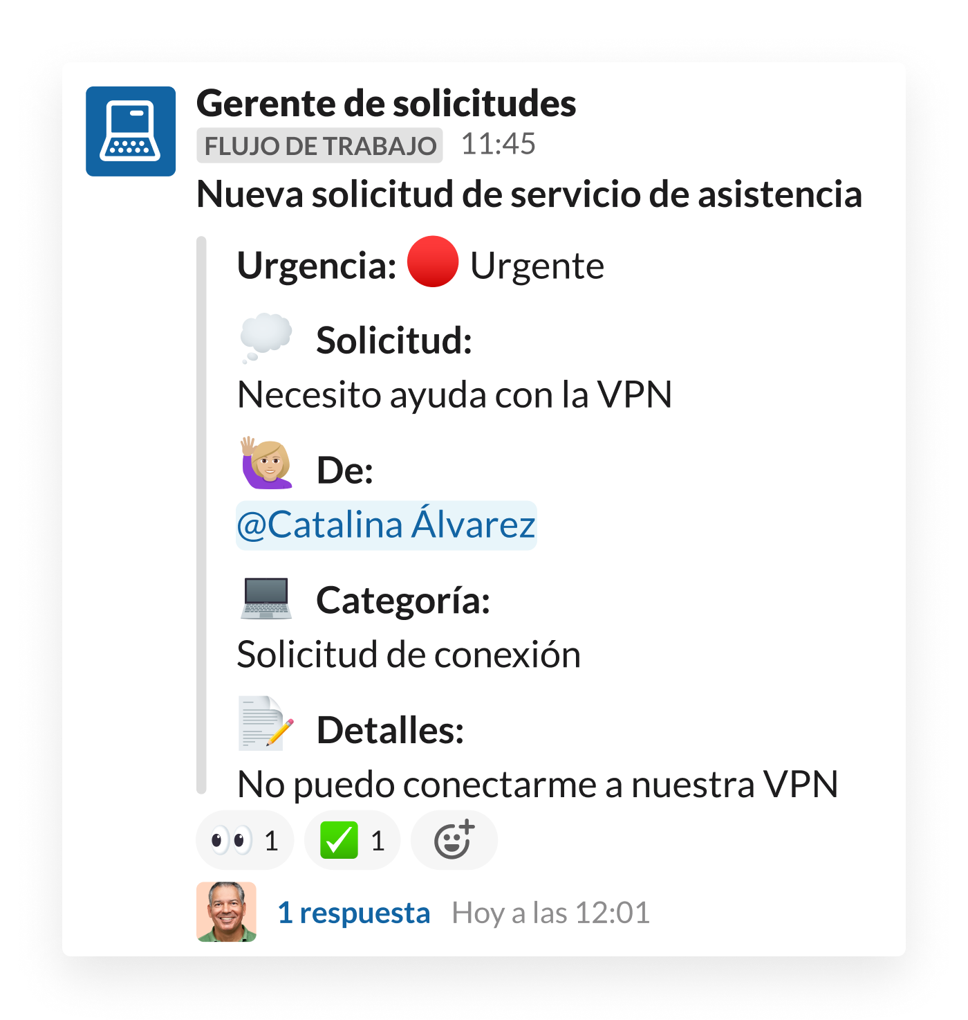 Una solicitud para acceder a VPN que se hizo en un canal de Slack de #ayuda-TI