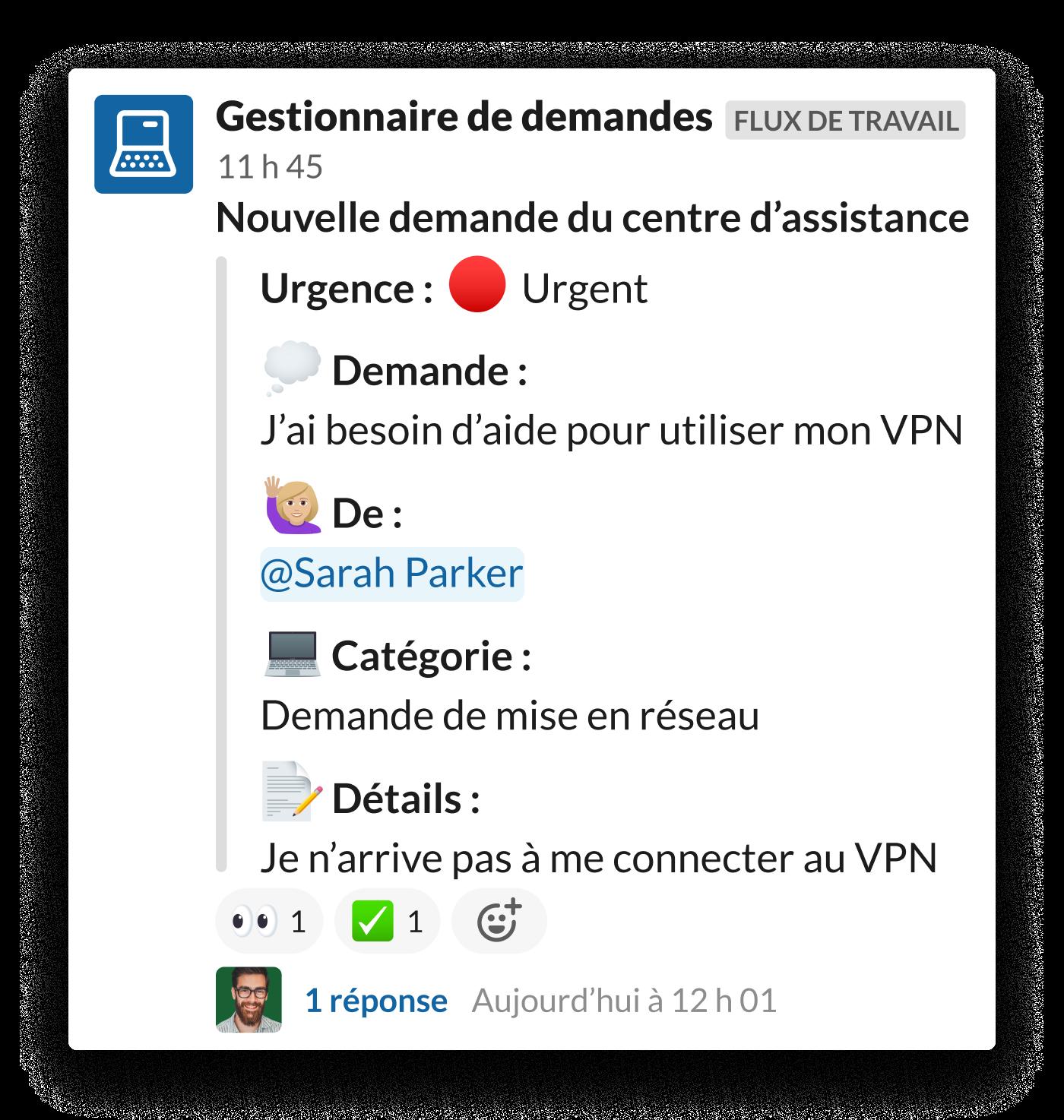 Une demande pour un accèsVPN créée dans le canal Slack #aide-informatique