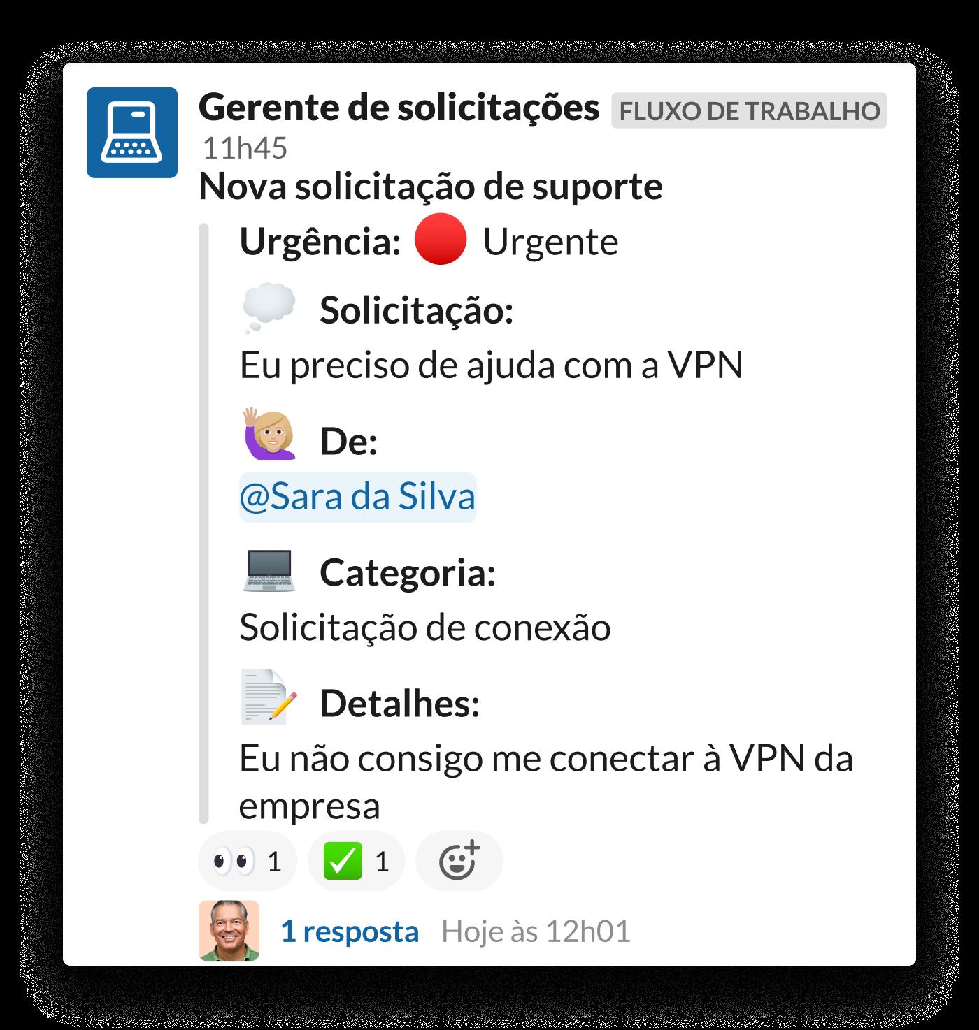 Uma solicitação de acesso à VPN em um canal do Slack #ajuda-TI