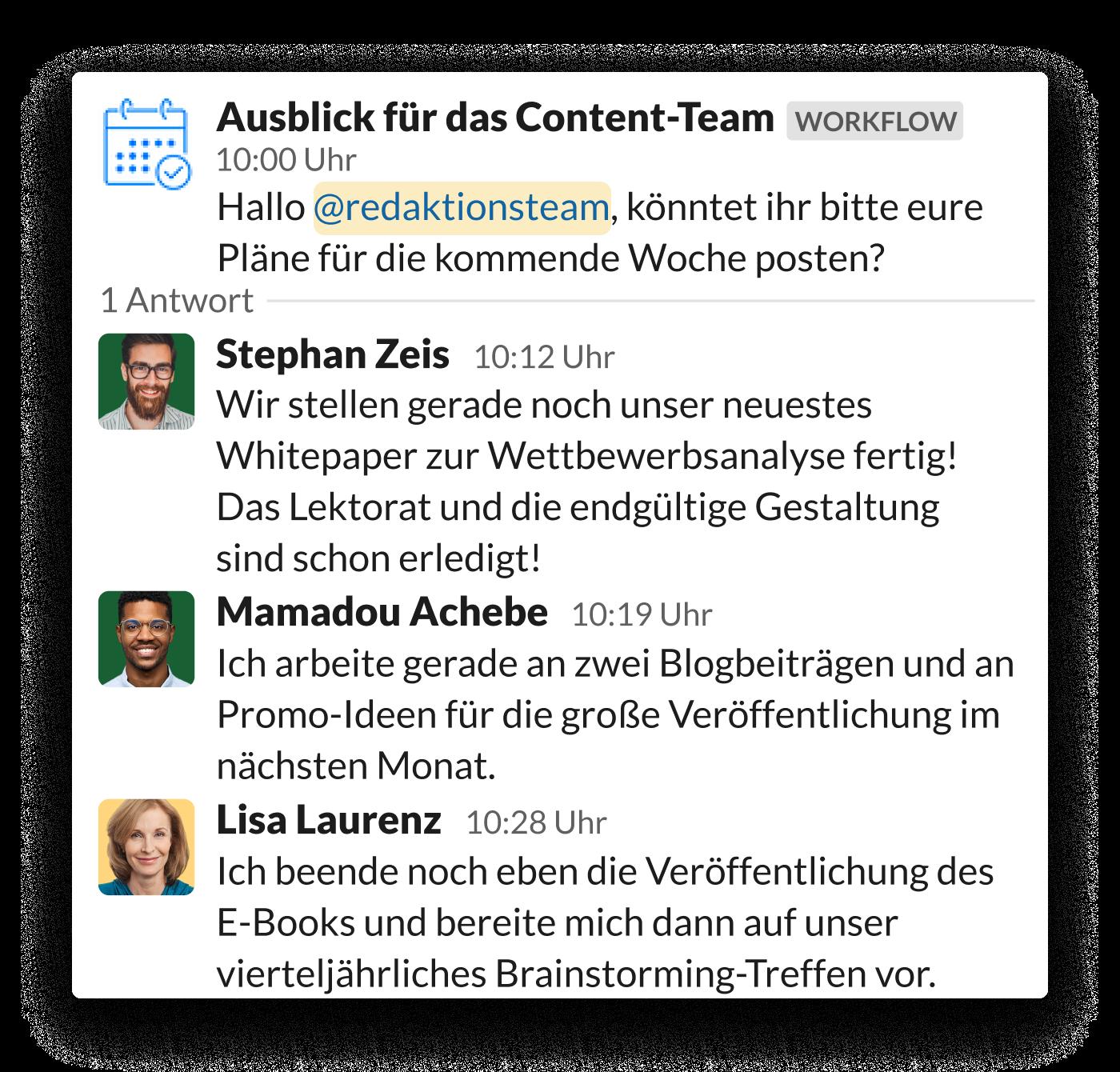 Ein Content-Marketing-Team teilt seine täglichen Ziele in einem Thread in Slack und folgt dabei einer Aufforderung des Workflow-Builders