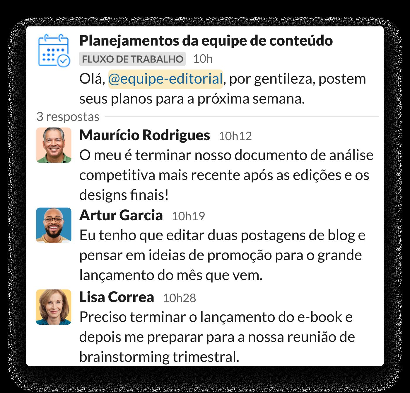 Uma equipe de marketing de conteúdo compartilha metas diárias na conversa no Slack, após um aviso do criador de fluxo de trabalho