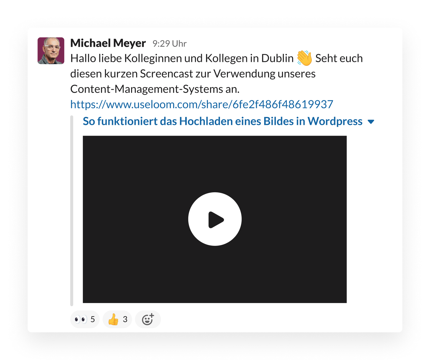Ein Mitarbeiter teilt ein Loom-Video in Slack, um zu demonstrieren, wie man das Content-Management-System des Projekt-Teams verwendet