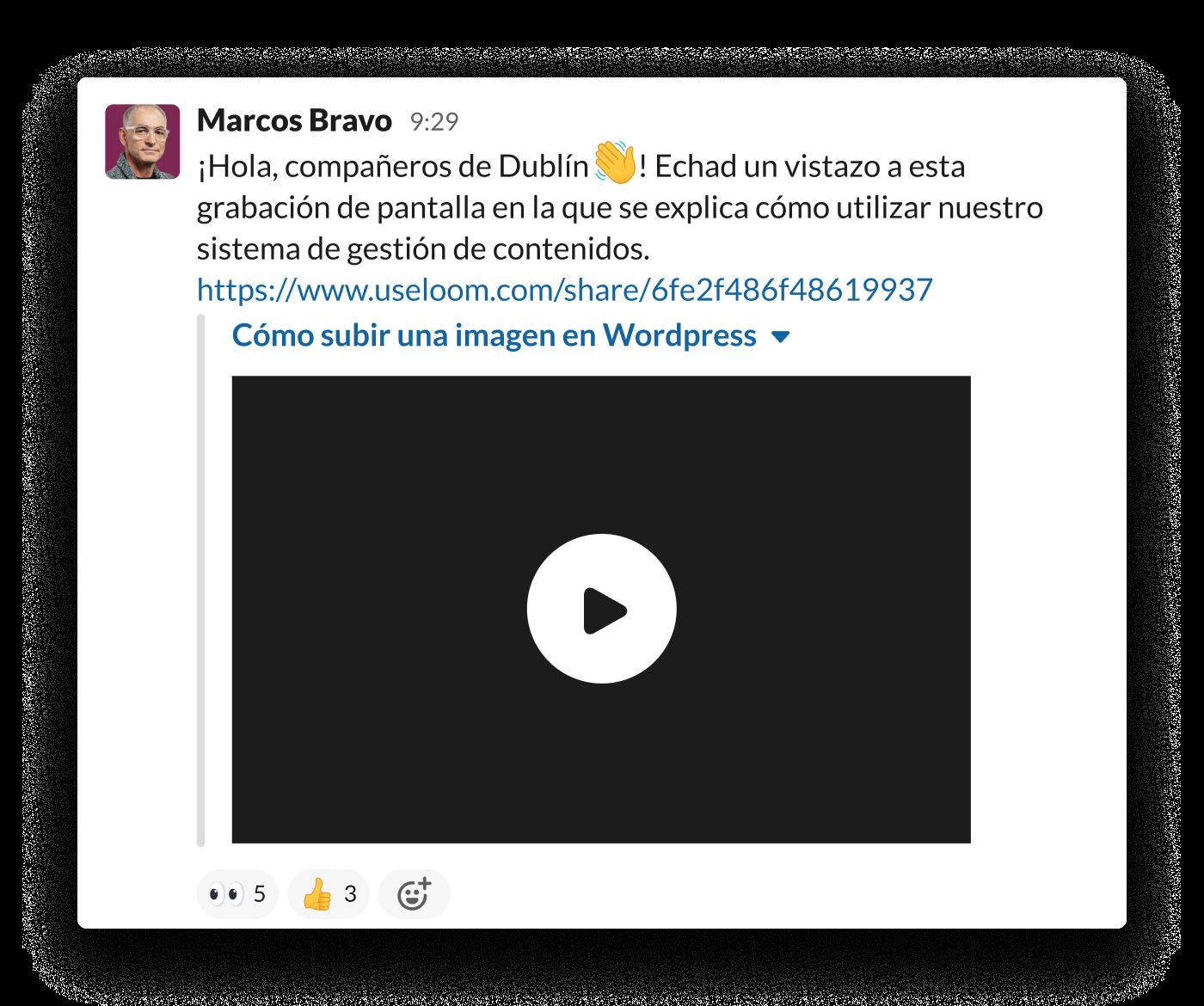 Un empleado comparte un vídeo de Loom en Slack para enseñar a usar el sistema de gestión de contenidos del equipo.