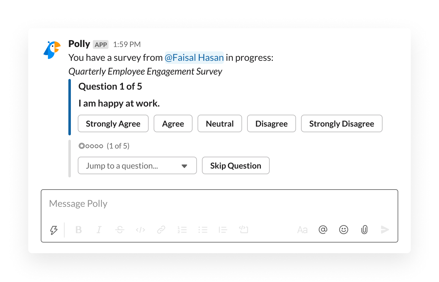 An employee engagement survey, shared in Slack, asks whether or not employees are happy at work