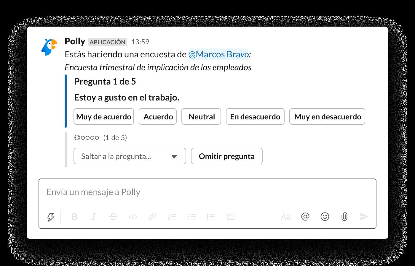 Una encuesta sobre la implicación de los empleados, compartida en Slack, en la que se pregunta si los empleados están a gusto en el trabajo.